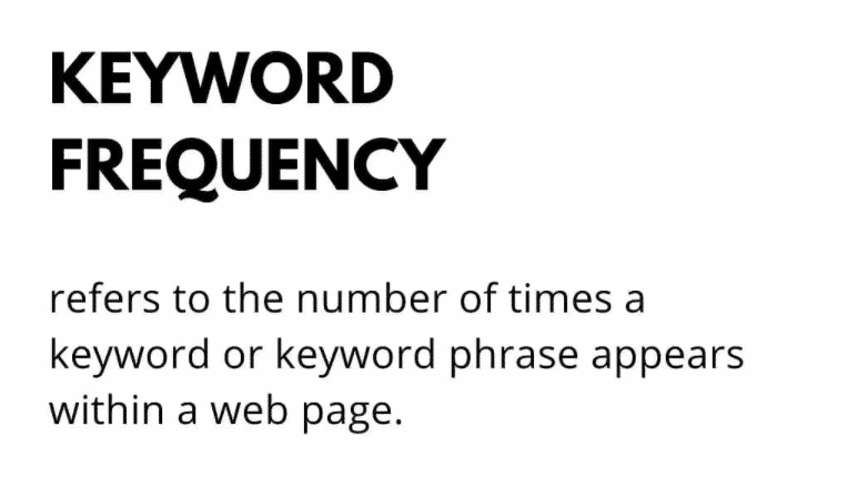 What is keyword frequency for content optimization?
