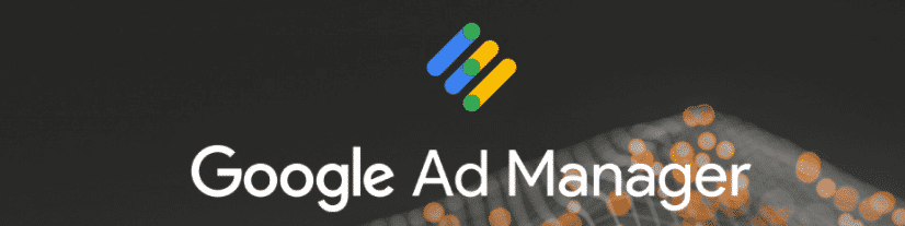 What is Google Ad Manager?